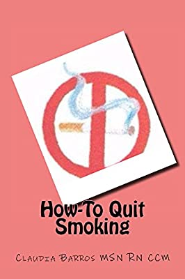 How-To Quit Smoking (The How-To Series Book 1)