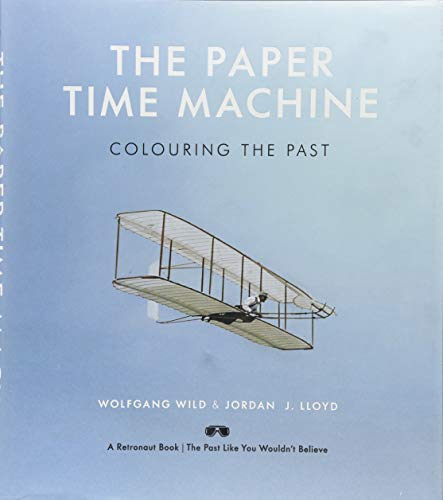 Paper Time Machine, The (CENTURY) por Wild