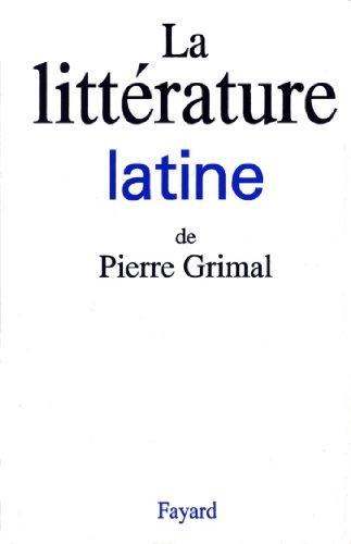 La litterature latine (Littérature étrangère)