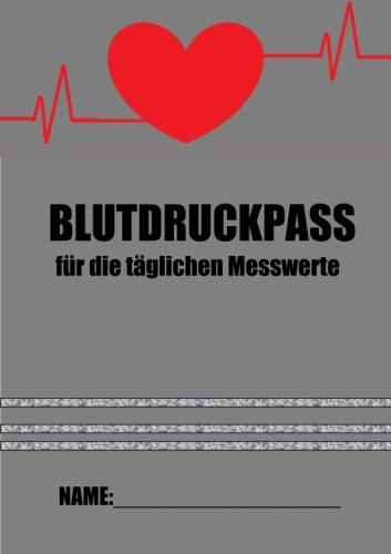 Blutdruckpass: Für die täglichen Messwerte