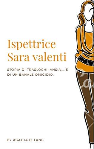 Ispettrice Sara Valenti e il mistero del condominio 239