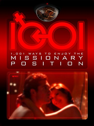 1,001 Ways to Enjoy the Missionary Position [OV]