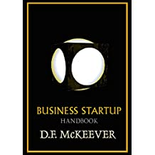 Business Start-up Handbook: Designovation®; the process for bringing plans into reality. (Designovation Handbooks Book 1)