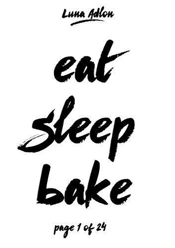 Luna Dessert (24 Days Of Cupcakes - Jeden Tag ein neues Cupcake-Backrezept: Rezepte-Adventskalender zum Nachbacken (Sleep. Eat. Bake - Backen in der Adventszeit 1))