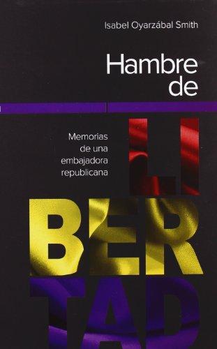 Hambre De Libertad (Ultramarina (almed)) por ISABEL OYARZÁBAL SMITH