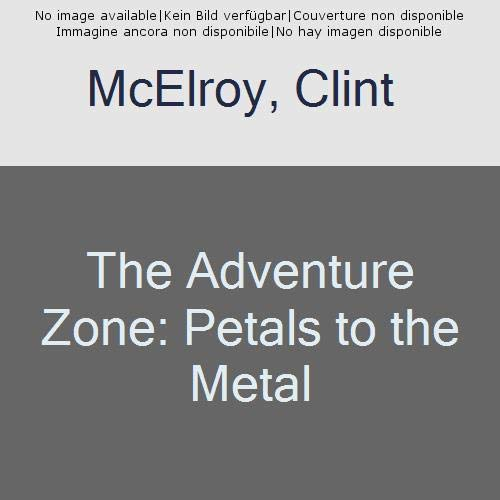 Picture of The Adventure Zone: Petals to the Metal