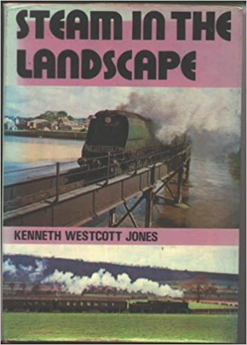 Steam in the landscape,, Jones, Kenneth Westcott