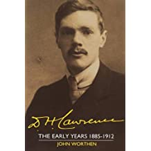 D. H. Lawrence: The Early Years 1885–1912: The Cambridge Biography of D. H. Lawrence