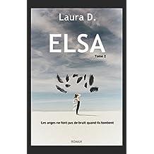 ELSA: Les anges ne font pas de bruit quand ils tombent