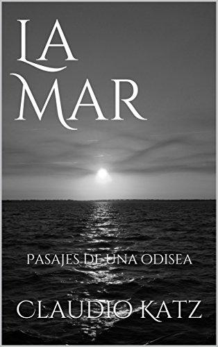 La Mar: Pasajes de una Odisea por Claudio Katz