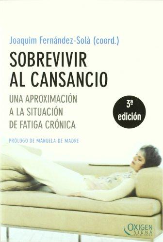 Sobrevivir al cansancio (Oxigen) por Joaquim Fernández-Solà