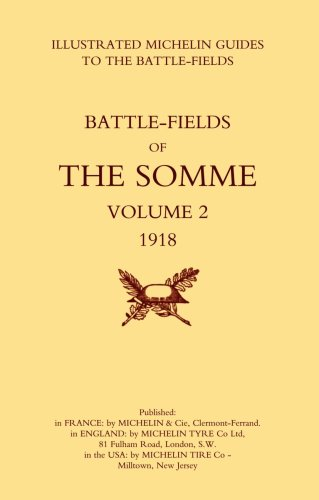 Price comparison product image Bygone Pilgrimage. The Somme Volume 2 1918 An Illustrated History and Guide to the Battlefields 1914-1918.: Bygone Pilgrimage. The Somme Volume 2 Guide To The Battlefields 1914-1918.: v. 2
