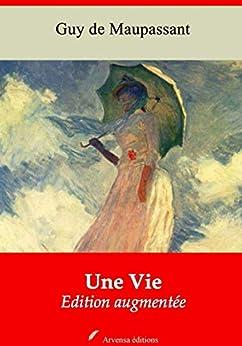 Une Vie | Edition Intégrale Et Augmentée: Nouvelle Édition 2019 Sans Drm por Guy De Maupassant epub