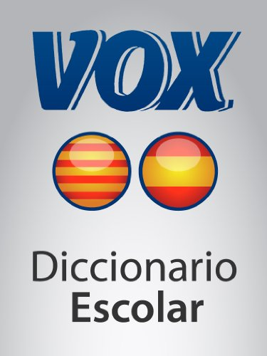 Diccionario Escolar Català-Castellà VOX (VOX dictionaries)