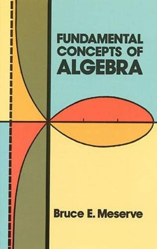 Fundamental Concepts of Algebra (Dover Books on Mathematics)