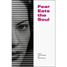 Fear Eats the Soul by Sophia Al-Maria (2016-06-01)