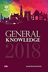 General Knowledge 2018 (Old Edition)