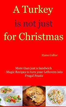 A Turkey is not just for Christmas by [Colliar, Elaine]