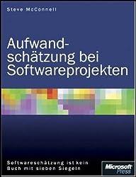 Aufwandschätzung bei Softwareprojekten. Softwareschätzung ist kein Buch mit sieben Siegeln