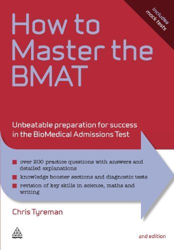 How to Master the BMAT: Unbeatable Preparation for Success in the BioMedical Admissions Test: 10 (Elite Students Series) by Tyreman. Chris John ( 2011 ) Paperback