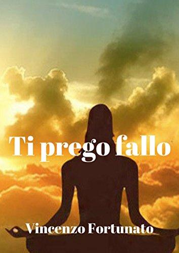 ti-prego-fallo-italian-edition