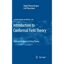 Introduction to Conformal Field Theory: With Applications to String Theory (Lecture Notes in Physics)