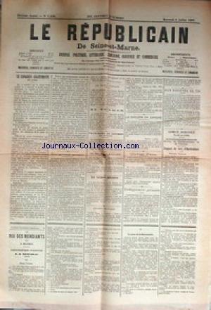 REPUBLICAIN DE SEINE ET MARNE (LE) [No 1430] du 08/07/1885 - LE CONGRES LEGITIMISTE DE 1885 - AU TONKIN - LES REGLEMENTS MILITAIRES - OLIVIER PAIN - ENSEIGNEMENT PRIMAIRE - AUX SOCIETES DE TIR - COMICE AGRICOLE - LE CHOLERA EN ESPAGNE - LE ROI DES MENDIANTS PAR A. MATHEY - par Collectif