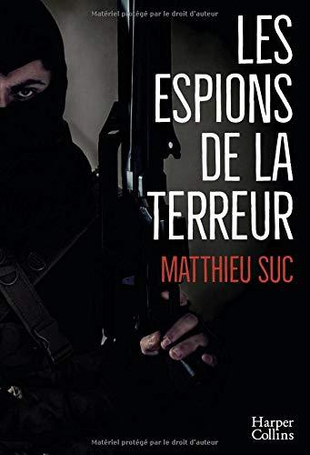 Les espions de la terreur (HarperCollins) por Matthieu Suc