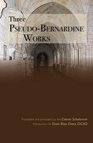Three Pseudo-Bernardine Works (Cistercian Studies)