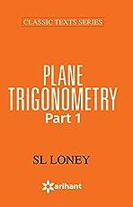 PLANE TRIGONOMETRY Part-1