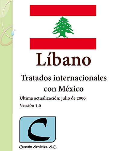 Líbano - Tratados Internacionales con México