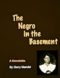 The Negro in the Basement
