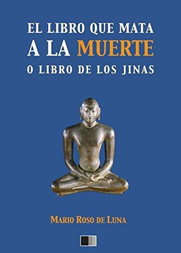 El libro que mata a la Muerte o el Libro de los Jinas