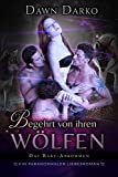 Begehrt von ihren Wölfen: Ein paranormaler Liebesroman (Das Baby-Abkommen 1)