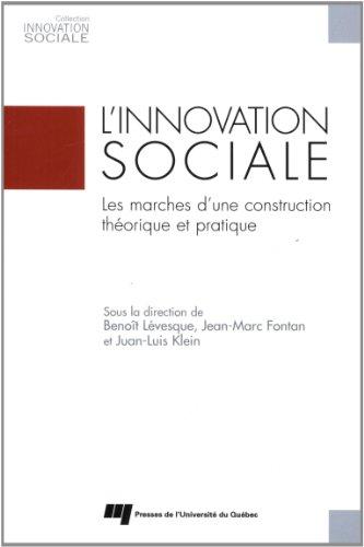 L'innovation sociale : Les marches d'une construction théorique et pratique
