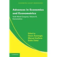 Advances in Economics and Econometrics 3 Volume Paperback Set: Advances in Economics and Econometrics: Tenth World Congress (Econometric Society Monographs, Band 51)