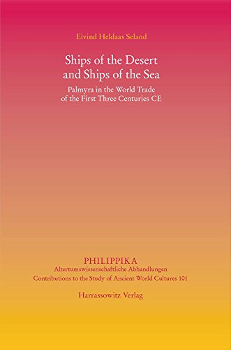 ships-of-the-desert-and-ships-of-the-sea-palmyra-in-the-world-trade-of-the-first-three-centuries-ce