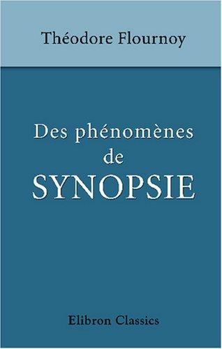 Des phénomènes de synopsie (Audition colorée)
