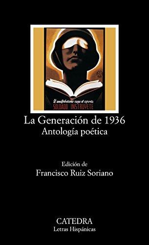 La Generación de 1936. Antología poética (Letras Hispánicas)