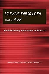 Communication and Law: Multidisciplinary Approaches to Research (Routledge Communication Series) (2012-07-29)
