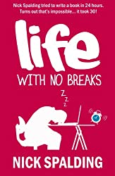 Life... With No Breaks: A Laugh Out Loud Comedy Memoir