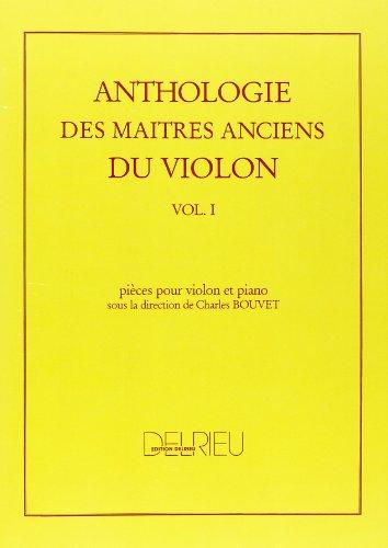 Anthologie des maîtres anciens du violon Volume 1