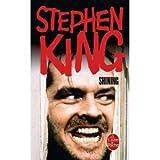 Shining / Stephen King | King, Stephen (1947-...). Auteur