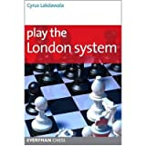 (PLAY THE LONDON SYSTEM) BY Lakdawala, Cyrus(Author)Paperback on (09 , 2010)
