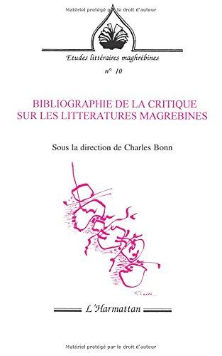 Bibliographie de la critique sur les littératures maghrébines