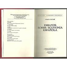 Ensayos sobre economía española