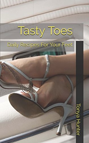 Hunter Scrubs (Tasty Toes: Daily Recipes For Your Feet)