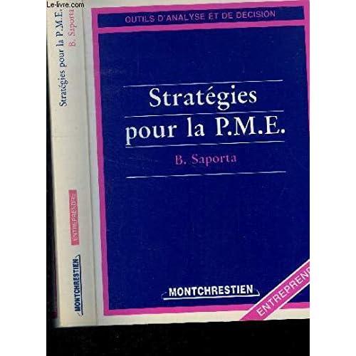 Strategies pour la pme : b. saporta,...