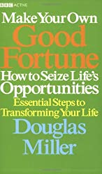 Make Your Own Good Fortune: How to Seize Opportunities
