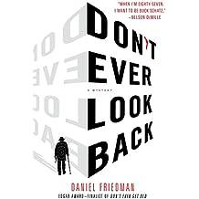 Don't Ever Look Back: A Mystery (Buck Schatz)